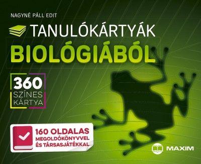 Tanulókártyák biológiából - 360 színes kártya - 160 oldalas megoldókönyvvel és társasjátékkal - Nagyné Páll Edit pdf epub