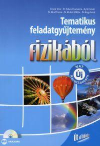 Tematikus feladatgyűjtemény fizikából (megoldásokat tartalmazó CD melléklettel)