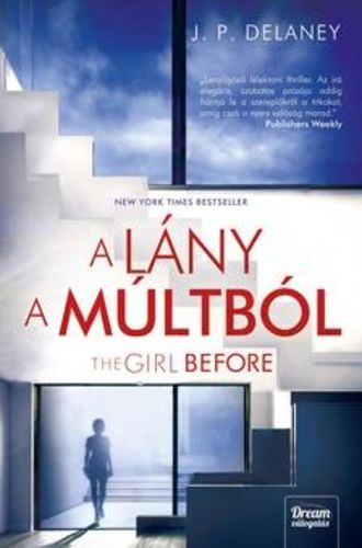The ​Girl Before – A lány a múltból