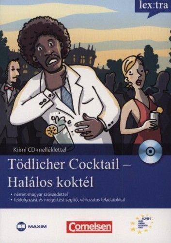 Tödlicher Cocktail - Halálos koktél - Krimi nyelvtanulóknak CD-melléklettel