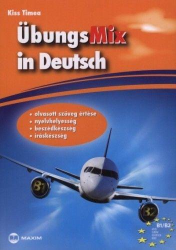 ÜbungsMix in Deutsch - Olvasott szöveg értése, nyelvhelyesség, beszédkészség, íráskészség