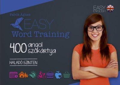 Easy Wordtraining - 400 angol szókártya - Haladó szinten