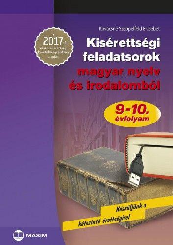 Kisérettségi feladatsorok magyar nyelv és irodalomból - Kovácsné Szeppelfeld Erzsébet |