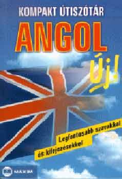 Kompakt útiszótár - Angol - Legfontosabb szavakkal és kifejezésekkel