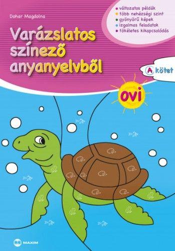 Varázslatos színező anyanyelvből OVI A kötet