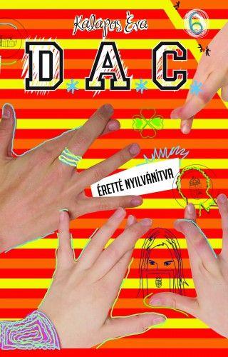 D.A.C. 6 - Éretté nyilvánítva