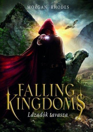 Falling Kingdoms - Lázadók tavasza