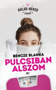 Pulcsiban alszom - Bencze Blanka pdf epub