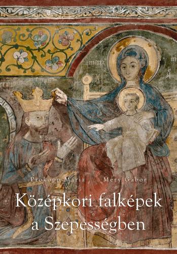 Középkori falképek a Szepességben