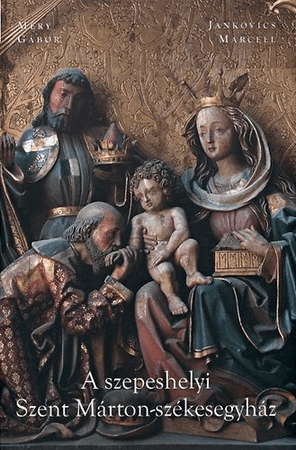 A szepeshelyi Szent Márton-székesegyház