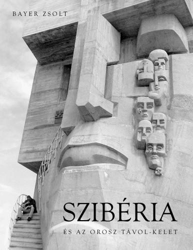 Szibéria és az Orosz távol-kelet