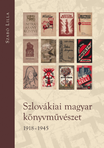 Szlovákiai magyar könyvművészet - 1918-1945 - Szabó Lilla pdf epub