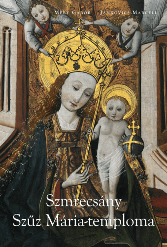 Szmrecsány Szűz Mária-temploma