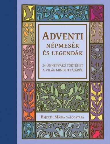Adventi népmesék és legendák