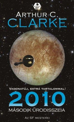 2010. Második űrodisszeia - Arthur C. Clarke pdf epub