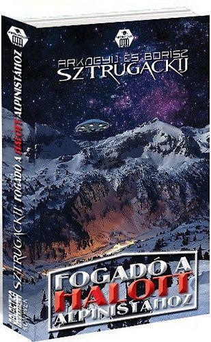 Fogadó a Halott Alpinistához - Borisz Sztrugackij |