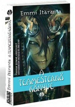 A teamesternő könyve - Emmi Itaranta pdf epub