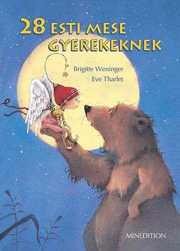 28 esti mese gyerekeknek - Brigitte Weninger pdf epub
