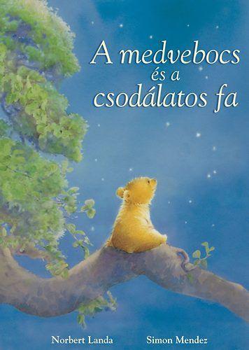 A medvebocs és a csodálatos fa
