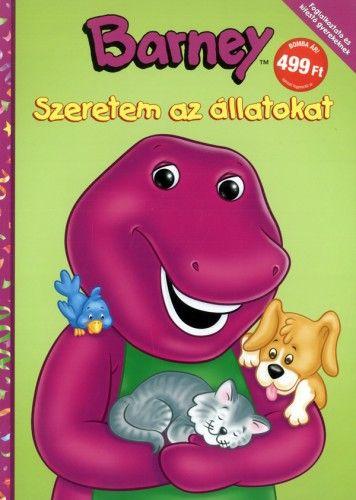 Barney - Szeretem az állatokat