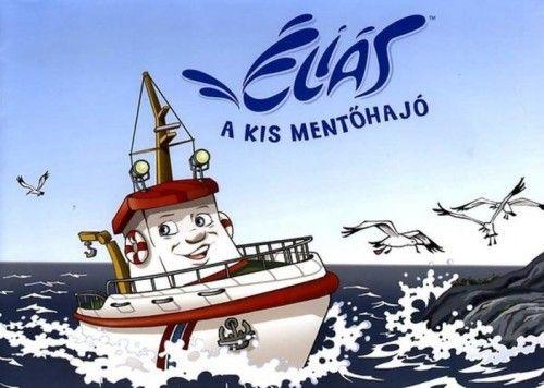 Éliás - A kis mentőhajó
