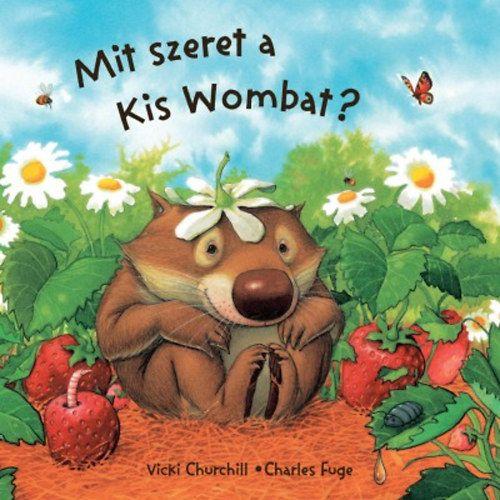 Mit szeret a kis Wombat?