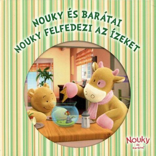 Nouky és barátai - Nouky felfedezi az ízeket -  pdf epub