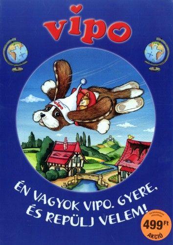 Vipo - Én vagyok Vipo. Gyere repülj velem!