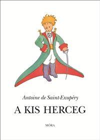Antoine de Saint-Exupéry - A kis herceg