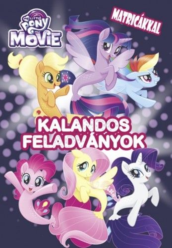 My Little Pony the Movie - Kalandos feladványok