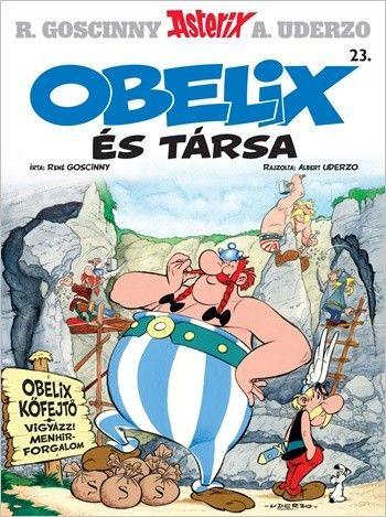 Asterix 23. - Obelix és társa - René Goscinny |