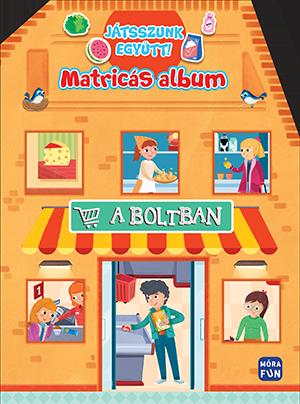 A boltban - Játsszunk együtt! -  pdf epub