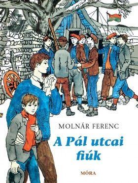 A Pál utcai fiúk - Molnár Ferenc |