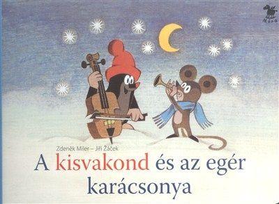 A kisvakond és az egér karácsonya - Zdeněk Miler pdf epub