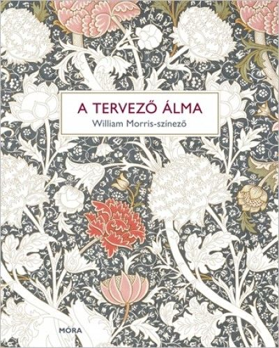 A tervező álma - William Morris-színező