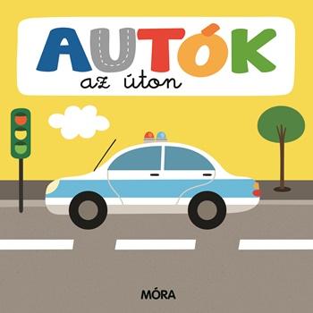 Autók az úton - Képeskönyv kicsiknek -  pdf epub