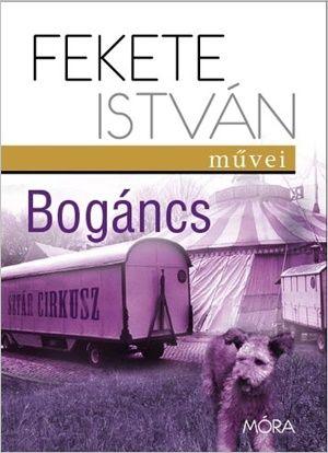 Bogáncs - Fekete István |