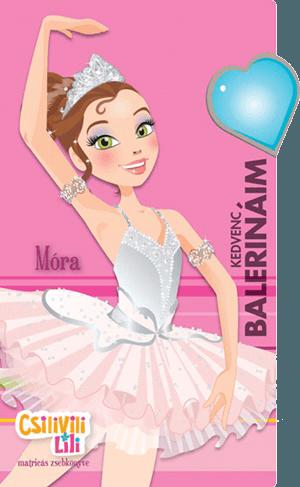 Csilivili Lili - Kedvenc balerináim - matricás zsebkönyv