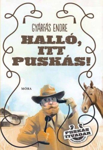 Halló, itt Puskás! - Puskás Tivadar kalandos élete - Gyárfás Endre |