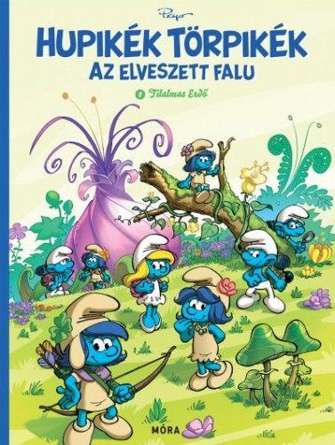 Hupikék Törpikék - Az elveszett falu - Tilalmas erdő -  pdf epub