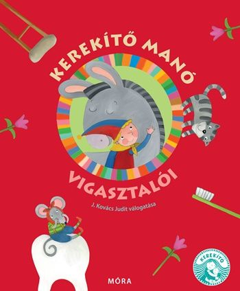 Kerekítő manó vigasztalói - J. Kovács Judit pdf epub