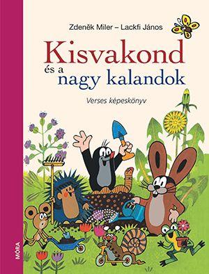 Kisvakond és nagy kalandok verses képeskönyv