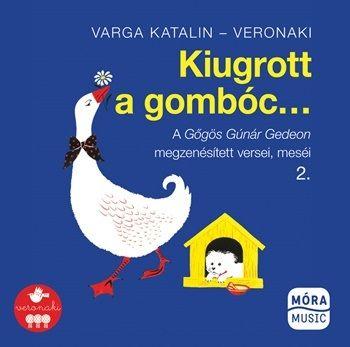 Varga Katalin - Kiugrott a gombóc... - CD