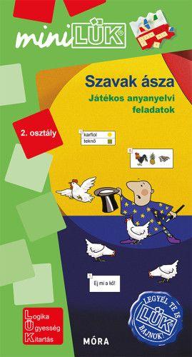 Szavak ásza - Játékos anyanyelvi feladatok 2. osztály - MiniLük
