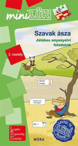 Szavak ásza - Játékos anyanyelvi feladatok 3. osztály - MiniLük