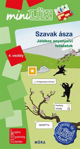 Szavak ásza - Játékos anyanyelvi feladatok 4. osztály - MiniLük