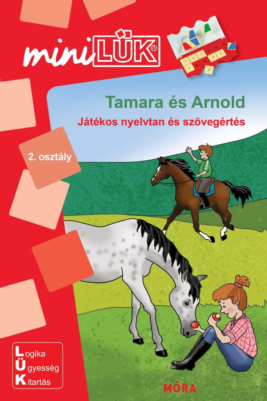 Tamara és Arnold - Játékos nyelvtan és szövegértés - MiniLÜK - Móra EDU