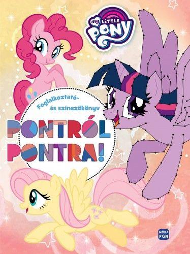 My Little Pony - Pontról pontra foglalkoztató- és színezőkönyv