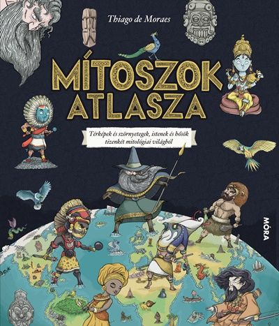 Mítoszok atlasza - Thiago de Moraes |