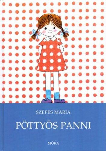 Pöttyös Panni - Szepes Mária pdf epub
